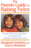 The Parent's Guide to Raising Twins