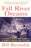 Fall River Dreams