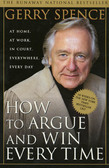 How to Argue & Win Every Time