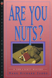 Are You Nuts?