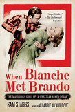 When Blanche Met Brando