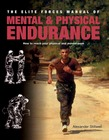 Elite Forces Manual of Mental and Physical Endurance