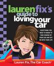 Lauren Fix's Guide to Loving Your Car