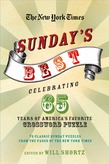 The New York Times Sunday's Best: Celebrating 65 Years of America's Favorite Crossword Puzzle