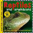 Smart Kids Reptiles and Amphibians