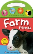 My Carry-Along Sound Book: Farm Friends