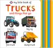 My Little Book of Trucks and things that go