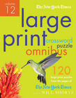 The New York Times Large-Print Crossword Puzzle Omnibus Volume 12