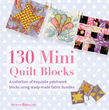 130 Mini Quilt Blocks