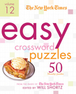 The New York Times Easy Crossword Puzzles Volume 12