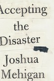 Accepting the Disaster