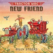 Tractor Mac New Friend