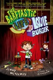 The Barftastic Life of Louie Burger