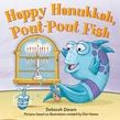 Happy Hanukkah, Pout-Pout Fish