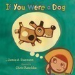 If You Were a Dog