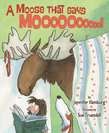 A Moose That Says Moo
