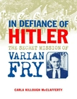 In Defiance of Hitler