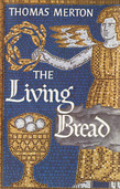 The Living Bread