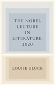 The Nobel Lecture in Literature, 2020