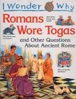 I Wonder Why the Romans Wore Togas