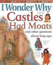 I Wonder Why Castles Had Moats
