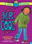 I Am Reading: Mr. Cool
