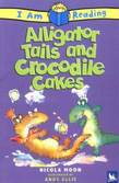 I am Reading: Alligator Tales and Crocodile Cakes