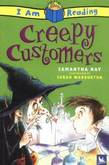 I Am Reading Creepy Customers
