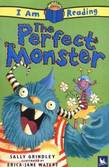 The I Am Reading: Perfect Monster