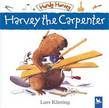 Harvey the Carpenter