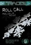 Traces: Roll Call