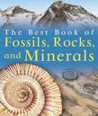 The Best Book of Fossils, Rocks & Minerals