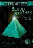 Traces: Blood Brother