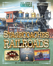 All About America: Stagecoaches and Railroads