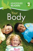 Kingfisher Readers L2: Your Body
