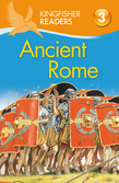 Kingfisher Readers L3: Ancient Rome