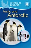 Kingfisher Readers L4: The Arctic & Antarctica
