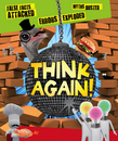 Think Again!  False Facts Attacked and Myths Busted