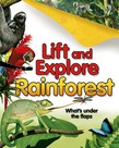 Lift and Explore: Rainforests