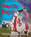 Fast Facts: Awesome Knights