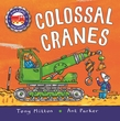 Amazing Machines: Colossal Cranes
