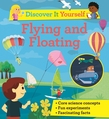 Discover It Yourself: Flying and Floating