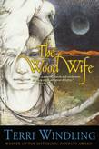 The Wood Wife