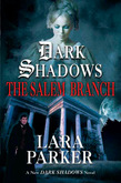 Dark Shadows: The Salem Branch