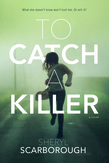 To Catch a Killer - 9780765381910