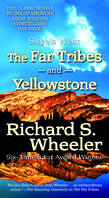 The Far Tribes and Yellowstone