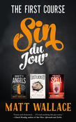 Sin du Jour: The First Course