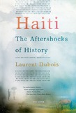 Haiti: The Aftershocks of History