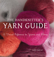 The Handknitter's Yarn Guide