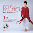 Bold & Beautiful Easy-Sew Clothes